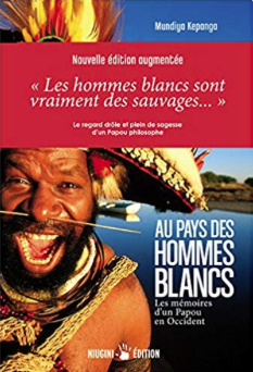 tribu de papouasie rencontre lhomme blanc pour la 1ère fois